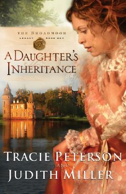A Daughters Inheritance - Judith McCoy Miller