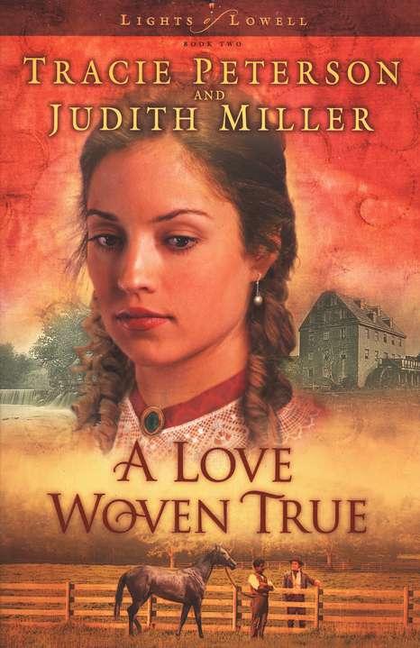 A Love Woven True - Judith McCoy Miller