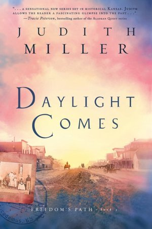 Daylight Comes - Judith Miller