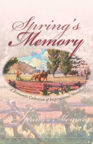 Spring's Memory by Judith Miller