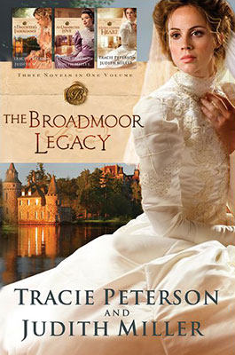 The Broadmoor Legacy 3-in-1 by Judith Miller