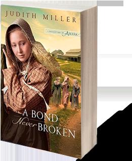 A Bond Never Broken - Judith Miller