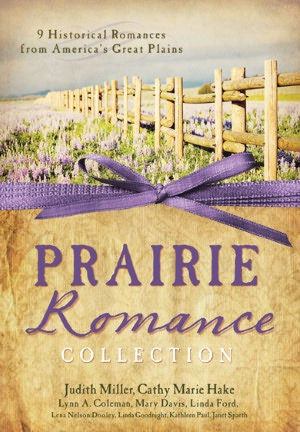 Prairie Romance Collection by Judith Miller
